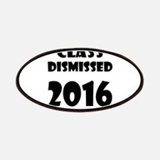 Class Dismissed 2016 Patch