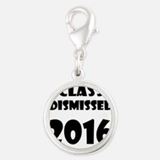 Class Dismissed 2016 Charms