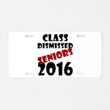 Class Dismissed Seniors 201 Aluminum License Plate