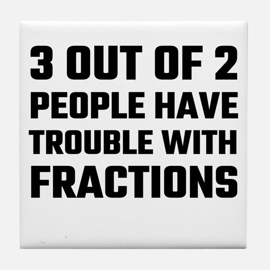 3 Out Of 2 People Have Trouble With F Tile Coaster