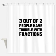 3 Out Of 2 People Have Trouble With Shower Curtain