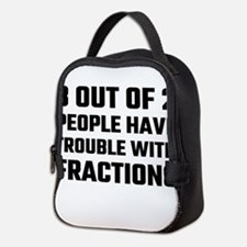 3 Out Of 2 People Have Trouble Neoprene Lunch Bag