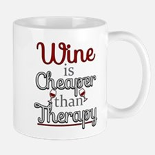 Wine Is Cheaper Than Therapy Mug