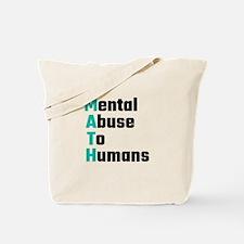 MATH Mental Abuse To Humans Tote Bag