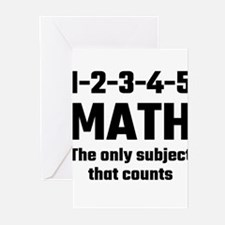 Math The Only Subject That Counts Greeting Cards