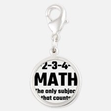 Math The Only Subject That Counts Charms