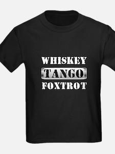 Whiskey Tango Foxtrot WTF T-Shirt