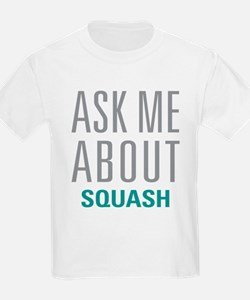 Ask Me About Squash T-Shirt