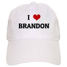 I Love BRANDON Baseball Cap