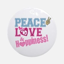 Peace Love and Happiness Ornament (Round)