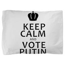 Keep Calm & Vote Putin Pillow Sham