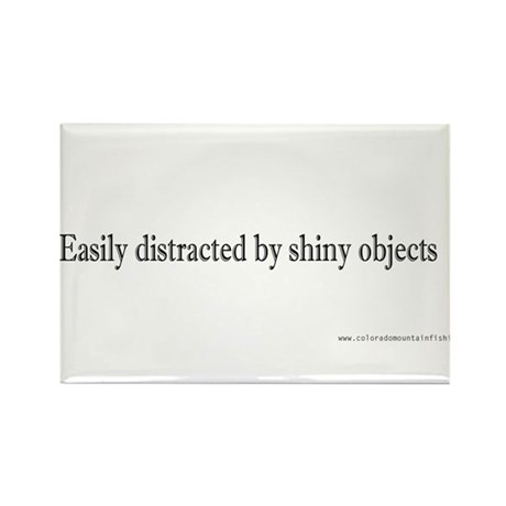 Easily distracted by shiny ob Rectangle Magnet (10