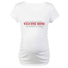 Welcome Home! Shirt