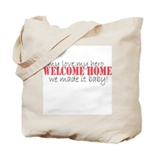 Welcome Home! Tote Bag