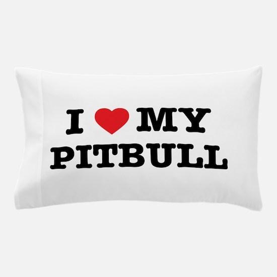 I Heart My Pitbull Pillow Case