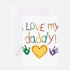 Unique I love mommy and daddy Greeting Card