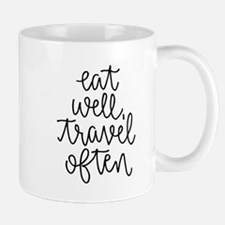 Eat Well, Travel Often Mugs