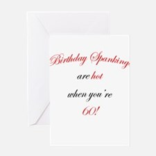 60 Birthday spanking Greeting Card