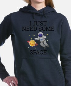 I Need Some Space Women's Hooded Sweatshirt