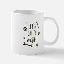 take your dog to work day Mugs
