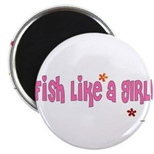 I Fish Like a Girl Magnet
