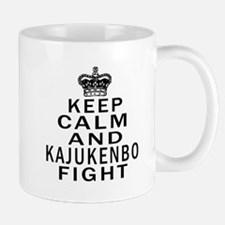 Keep Calm And Kajukenbo Fight Mug