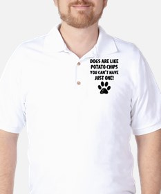 Dogs Are Like Chips Golf Shirt