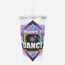 Dance Forever Acrylic Double-wall Tumbler