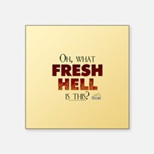 """Frasier: Oh What Fresh Hell Square Sticker 3"""" x 3"""""""