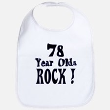 78 Year Olds Rock ! Bib