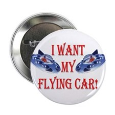 I Want My Flying Car Button