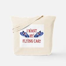 I Want My Flying Car Tote Bag