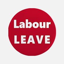 Labour: LEAVE!! Button