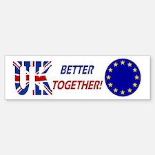 Better Together (bumper) Bumper Bumper Bumper Sticker