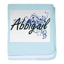 Abbigail Artistic Name Design with Fl baby blanket