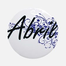 Abril Artistic Name Design with Flo Round Ornament