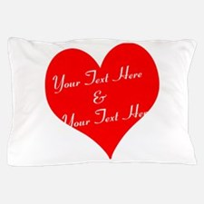 Personalize It - Customize 2 Lines Of Pillow Case