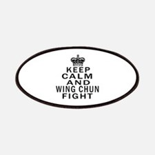 Keep Calm And Wing Chun Fight Patch