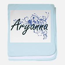 Aryanna Artistic Name Design with Flo baby blanket