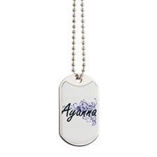 Ayanna Artistic Name Design with Flowers Dog Tags