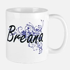 Breana Artistic Name Design with Flowers Mugs