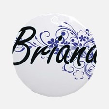 Briana Artistic Name Design with Fl Round Ornament