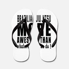 Brazilian Jiu-Jitsu More Awesome Martia Flip Flops