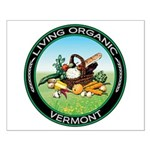 Living Organic Vermont Small Poster