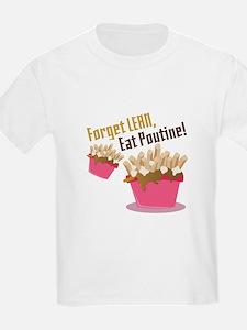 Eat Poutine T-Shirt