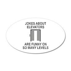 Jokes About Elevators 22x14 Oval Wall Peel