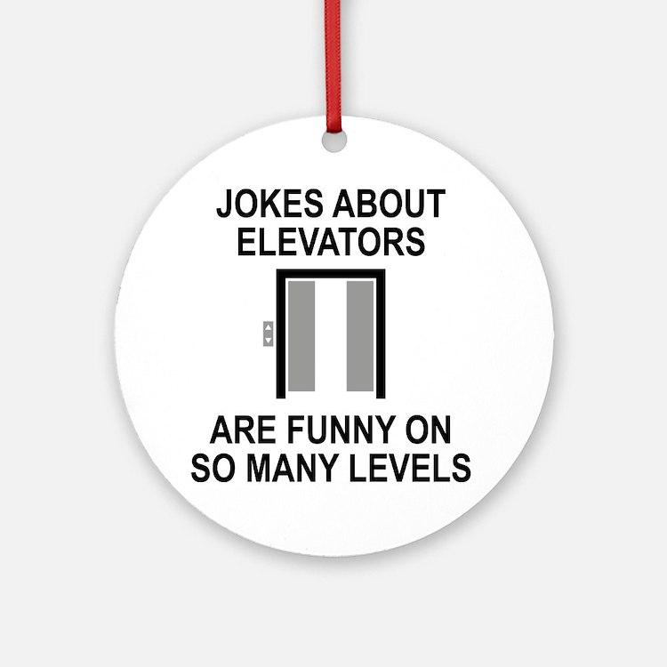 Jokes About Elevators Ornament (Round)