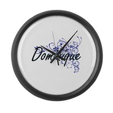 Dominique Artistic Name Design wi Large Wall Clock