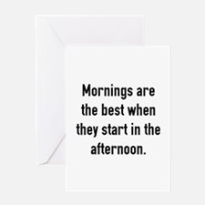 Mornings Are The Best Greeting Card