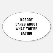 Nobody Cares Sticker (Oval)